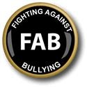 FAB (Fighting Against Bullying) Metal Pin Badge with Brooch Fitting