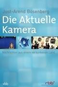 Die Aktuelle Kamera: Nachrichten aus einem versunkenen Land