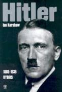 Hitler: 1889 - 1936 Hybris