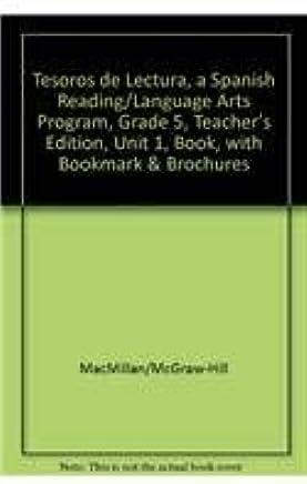 Tesoros De Lectura / Treasures Reading, a Spanish Reading/Language Arts Program, Grade 5: Unit 1, Book 1, With Bookmark & Brochures