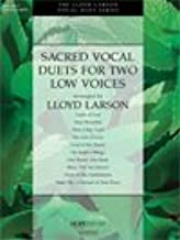 SACRED VOCAL DUETS FOR TWO LOW VOICES - Lloyd Larson - - Song Book