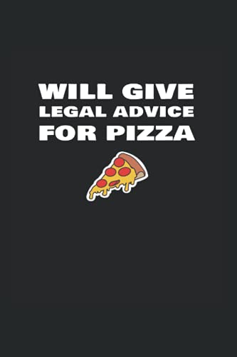 Compare Textbook Prices for Will Give Legal Advice For Pizza: To Do Checklist For Lawyers And Judges  ISBN 9798740679372 by Orfield, Elwood