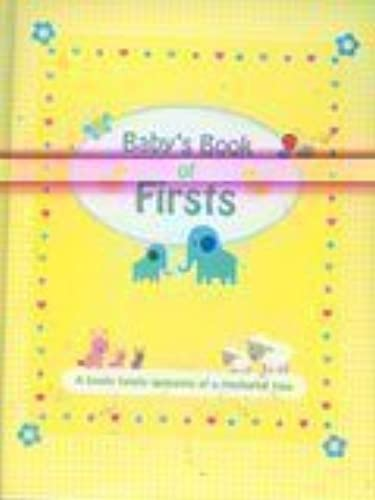 Baby's Book of Firsts by Alligator Books