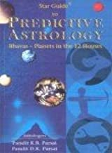 Star Guide to Predictive Astrology: Bhavas - Planets in the 12 Houses