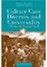 Culture Care Diversity & Universality: A Worldwide Nursing Theory by Leininger, Madeleine M., McFarland, Marilyn R. [Jones & Bartlett Learning, 2005] (Paperback) 2nd Edition [Paperback]