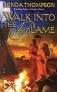Walk into the Flame 0843951192 Book Cover