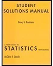 A Student Solutions Manual for First Course in Statistics