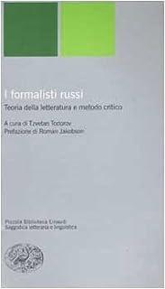 I formalisti russi. Teoria della letteratura e metodo critico