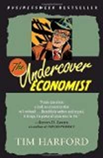 The Undercover Economist Reprint Edition by Harford, Tim [Paperback]