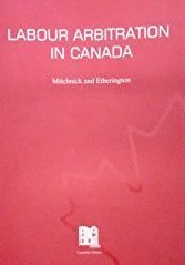Paperback Labour Arbitration in Canada Book