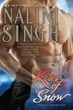 Kiss of Snow by Singh, Nalini. (Berkley Hardcover,2011) [Hardcover]