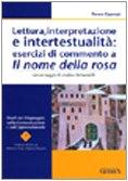 Lettura, interpretazione e intertestualità: esercizi di commento a Il nome della rosa