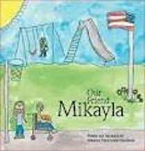 Our Friend Mikayla