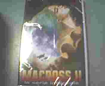 Macross II (6 épisodes)
