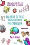 Manual de test comentados para enfermer@s: cómo preparar tu OPE o EIR sin desfallecer en el intento: 01 (Manual práctico)