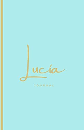Libreta Personalizada con Nombre | Lucia | Journal 5.5 x 8.5 | Una Bonita Libreta y Elegante: Color Turquesa con Dorado | Hojas personalizadas Color Crema (Personalizados Lucía)