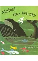 Mabel the Whale 0813655463 Book Cover