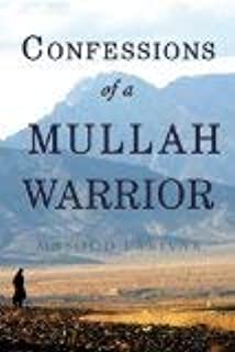 Confessions of a Mullah Warrior by Masood Farivar - Hardcover