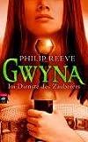 Philip Reeve: Gwyna - Im Dienste des Zauberers