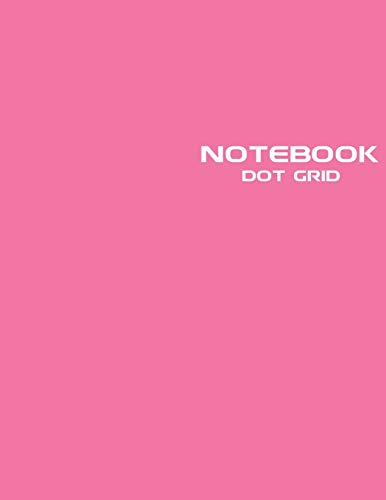 Dot Grid Notebook: Stylish Pink Candy Notebook Journal, 120 Dotted Pages 8.5 x 11 inches Large Journal Paper   Softcover ( Younity Style -2021 Color ... Sketchbook for Sketching, Drawing, and W