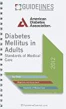 Diabetes Mellitus in Adults GUIDELINES Pocketcard: Standards of Medical Care