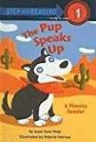 The Pup Speaks Up (Step Into Reading: A Step 1 Book)