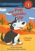 The Pup Speaks Up (Step Into Reading: A Step 1 Book)の詳細を見る