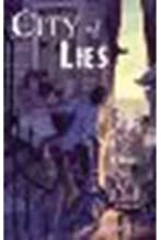 City of Lies by Tanner, Lian [Delacorte Books for Young Readers, 2011] Hardcover [Hardcover]