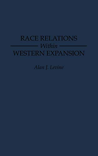 Race Relations Within Western Expansion