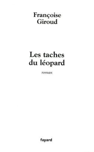 Les taches du léopard (Littérature Française)