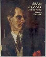 Sean O'Casey and His World