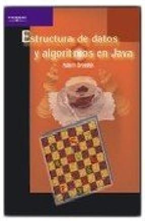 Estructura De Datos Y Algoritmos En Java Spanish Edition