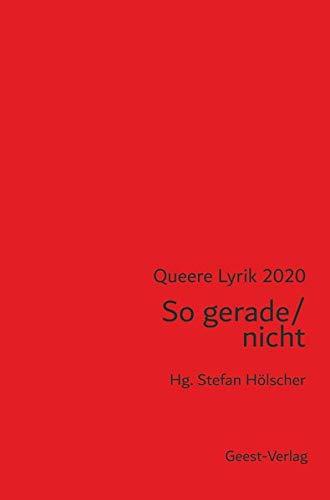 So gerade / nicht: Queere Lyrik 2020