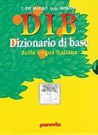 DIV. Dizionario visuale-DIB. Dizionario di base della lingua italiana