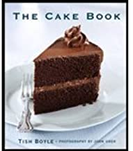 Cake Book (06) by Boyle, Tish [Hardcover (2006)]