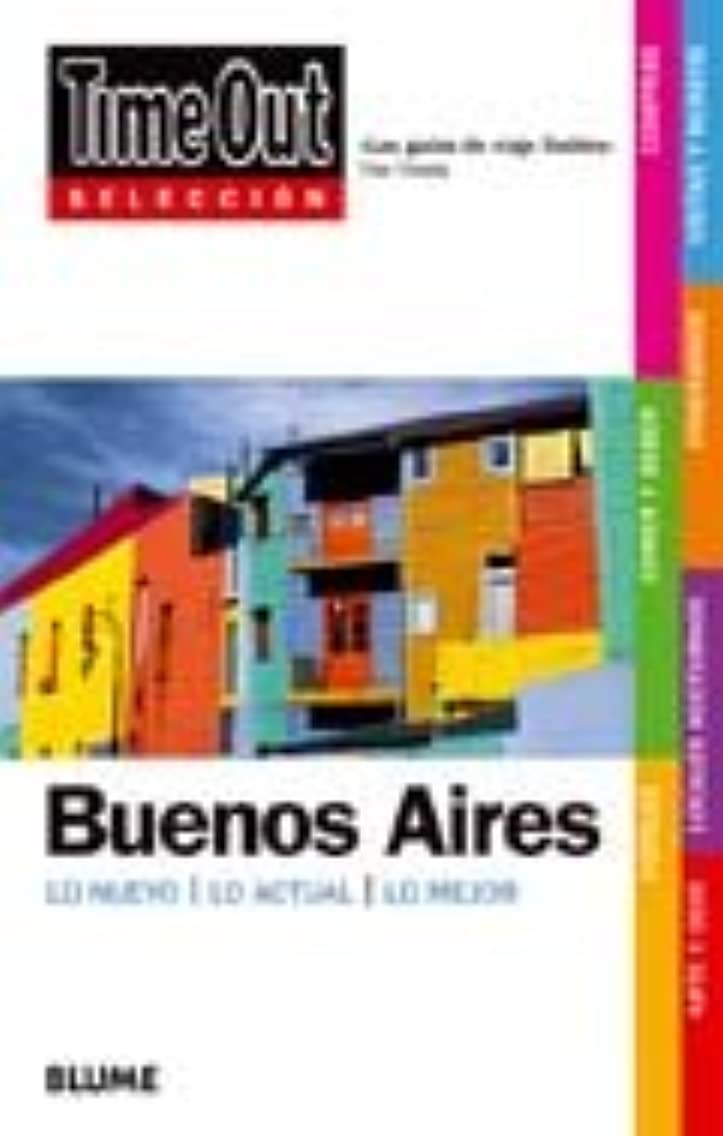 Time Out Selecciones Buenos Aires: Time Out Shortlist Buenos Aires (Spanish Edition)