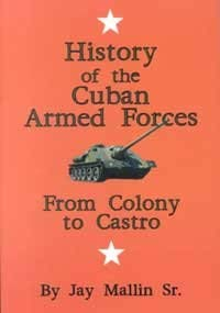 Paperback History of the Cuban Armed Forces: From Colony to Castro Book