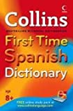 Collins First Time Spanish Dictionary (Collins First)