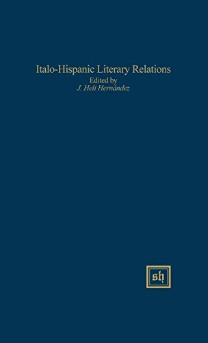 Italo-Hispanic Literary Relations (Scripta Humanistica) by Jesus Heli Hernandez (1990-07-01)