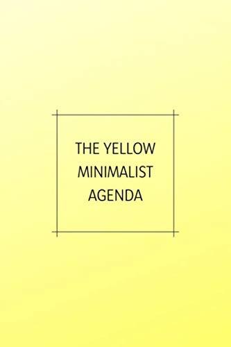 The Yellow Minimalist Agenda