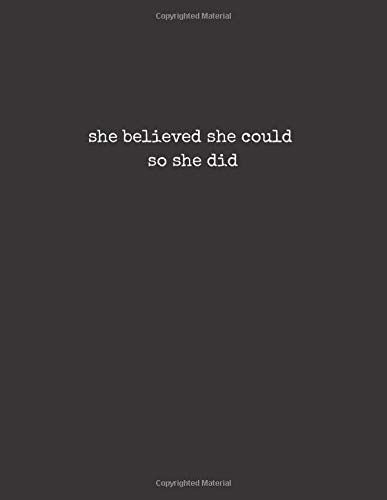 She Believed She Could So She Did Notebook: Lined Notebook Journal (Black Cover): 120 Pages - Large (8.5 x 11 inches) Paperback