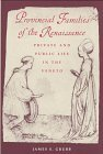 Provincial Families in the Renaissance: Private and Public Life in the Veneto