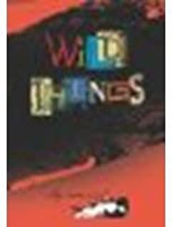 Wild Things by Carmichael, Clay [Boyds Mills Press, 2009] Hardcover [Hardcover]