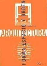 Arquitectura: Forma Espacio y Orden (Spanish Edition) by Francis D. K. Ching (2006-06-04)