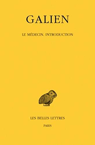Œuvres. Tome III : Le médecin. Introduction