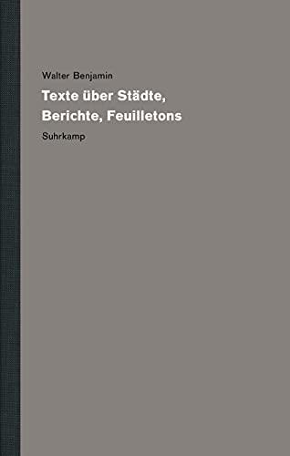Werke und Nachlaß. Kritische Gesamtausgabe: Band 14: Texte über Städte, Berichte, Feuilletons