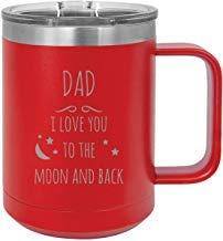 Queen54ferna Dad - Taza de café con tapa deslizante de acero inoxidable con aislamiento al vacío, 15 onzas, diseño con texto 'I love you to the Moon and Back', color rojo