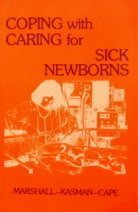 Coping with Caring for Sick Newborns English Language edition by Marshall, R.E., Kasman, Cape (1982) Taschenbuch