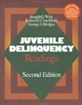 Juvenile Delinquency: Readings 2nd Edition by Weis, Joseph G., Crutchfield, Robert D., Bridges, George S. [Paperback]