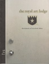 The Royal Art Lodge: Ask the Dust: Ask the Dust - Dictionary of Received Ideas